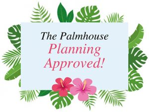 The Palmhouse Planning approved